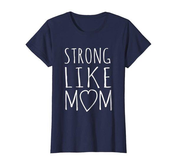 Feminist Zeal: Strong Like Mom T-Shirt