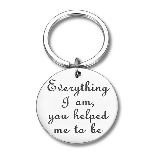 10Pieces/Lot Fathers Day Gifts for Dad Mom Keychain Everything I Am You Helped Me To Be Thank You Gifts for Father Mother Teachers Coaches