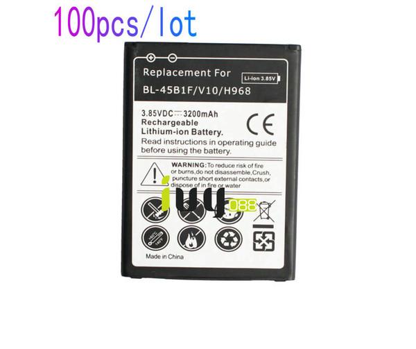 top popular 100pcs lot 3200mAh BL-45B1F Rechargeable Replacement Lithium-ion Battery For LG V10 H968 H961 BAK-110 Batteries Batteria Batterij Batterie 2019