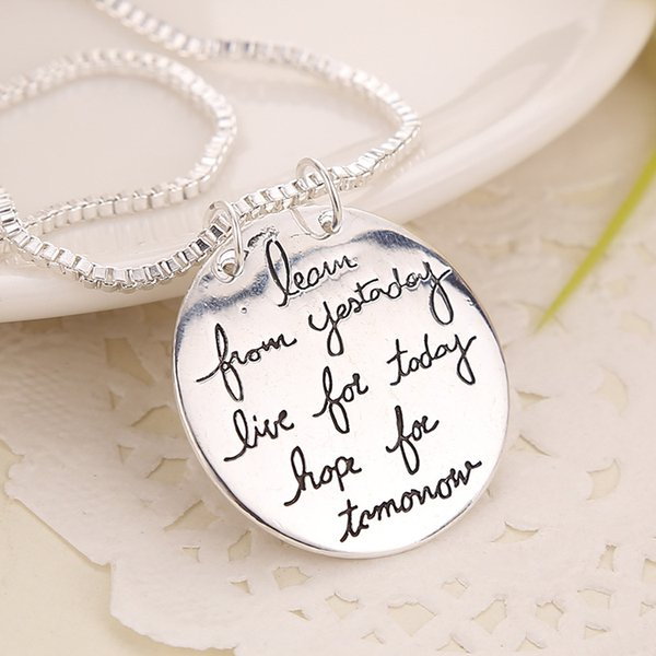 2018 New Fashion Jewelry Learn From Yesterday Live For Today Hope For Tomorrow Letter Pendant Necklace Gift For Women 2 Colors ZJ-0903217