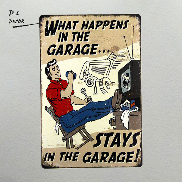 "DL- ""What Happens in the Garage"" Tin Sign 8""X 12"" for the Bar, Pub, or Man Cave Wall Decor"