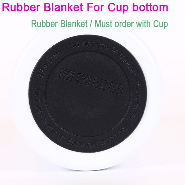 rubber bottoms/must order with cups