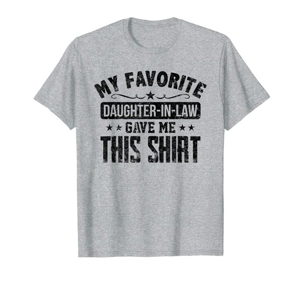 Father in Law Gift From Daughter in Law Funny Favorite Shirt