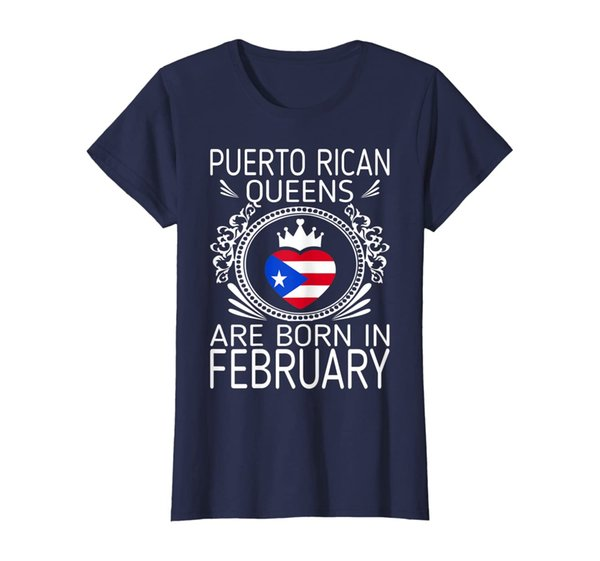 Womens Puerto Rican Queens Are Born In February Gift Tshirt