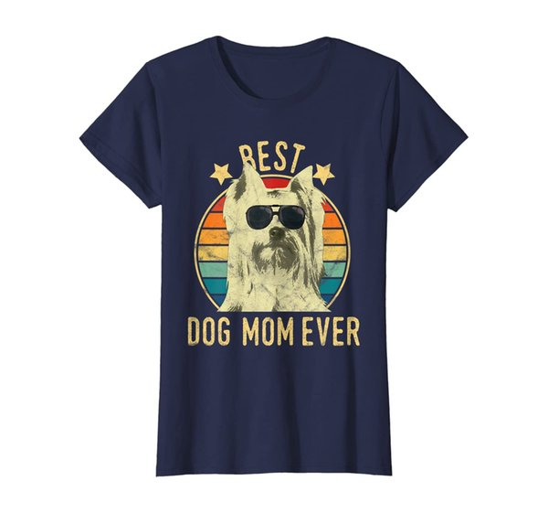 Womens Best Dog Mom Ever Yorkshire Terrier Mother's Day Gift T-Shirt