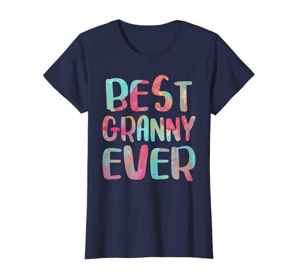 Womens Best Granny Ever T-Shirt Funny Mother's Day Gift Shirt