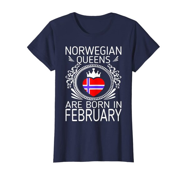 Womens Norwegian Queens Are Born In February Gift Tshirt
