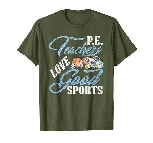 PE Teachers Love Good Sport TShirt Funny Gift For PE Teacher T-Shirt