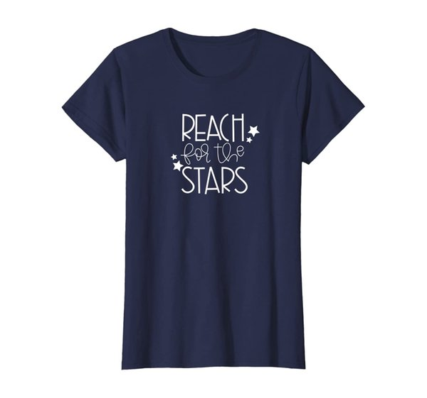 Womens Reach for the Stars - Cute, Positive Growth Mindset Teacher T-Shirt