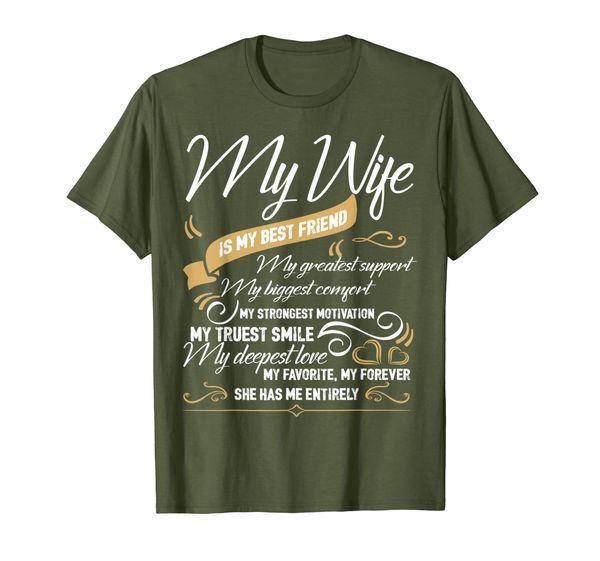 I Love My Wife T Shirt, My Wife Is My Best Friend T Shirt