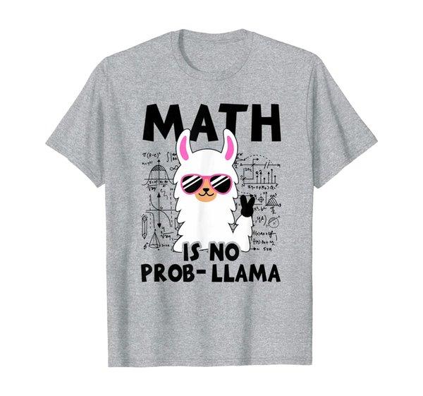 Perfect Math Llama Shirt Math Is No Prob Llama T-Shirt Gift T-Shirt
