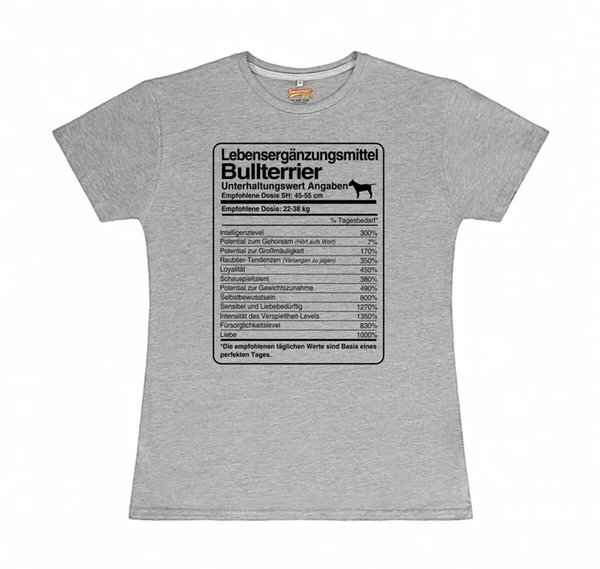 T-Shirt Womens dose Bull Terrier Life Supplements siviwonder Bull Terrier