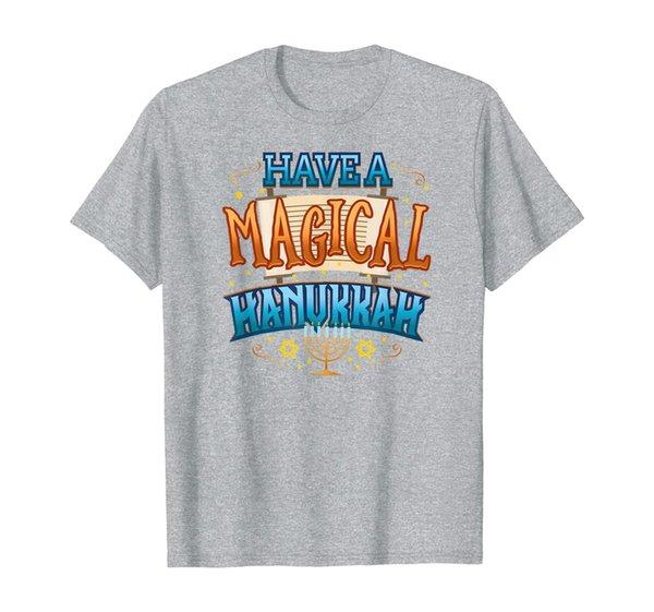 Hanukkah Shirt Menorah Shirt Have a Magical Hanukkah T-Shirt