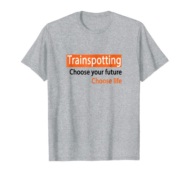 Trainspotting Choose Your Future Choose Life T-Shirt