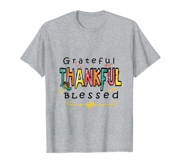 Grateful Thankful Blessed Thanksgiving Autumn Fall Lover T-Shirt