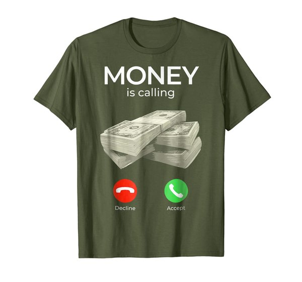 Mens Womens Money Is Calling Cash Funny Business Hustler T-Shirt