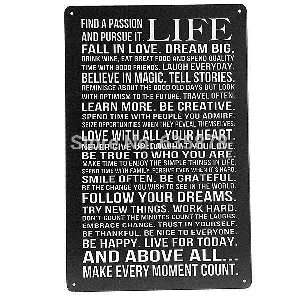 LIFE FIND A PASSION AND PURSUE IT TIN RETRO  RUSTIC  METAL SIGN 30 X 20CM