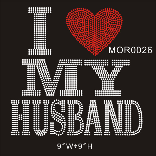 "I heart MY Husband MOR0026# 9x9"" CRYSTAL Hot fix rhinestone transfer DIY iron on t-shirt 15piece/bag"