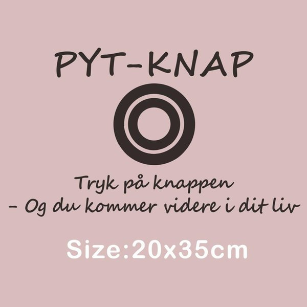 Creative Denmark Quotes Wall Sticker PYT KNAP Press the Button Vinyl Mural Decal for Room Decoration