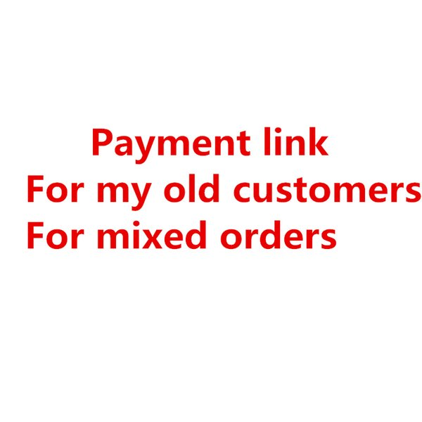 top popular 2017 Brand Clothes Payment Link for My Old customers Or Mixed Orders Only for Payment 2019