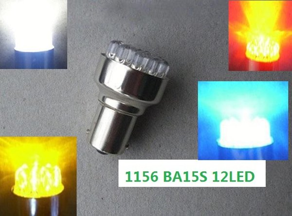 Wholesale - 20pcs S25 P21W 1156 BA15S 12LED Car LED White/Red/Blue/Yellow/Green DC 12V Light 12 LED Car Brake Turn Signal Light Wedge Bulbs