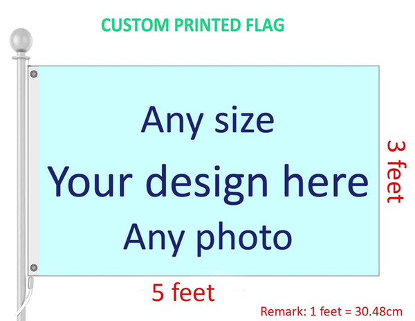 top popular 3x5 Feet Custom Flag and Banner Any Logo Any Color 100D Polyester Digital Printing w  shaft cover Grommets 2019