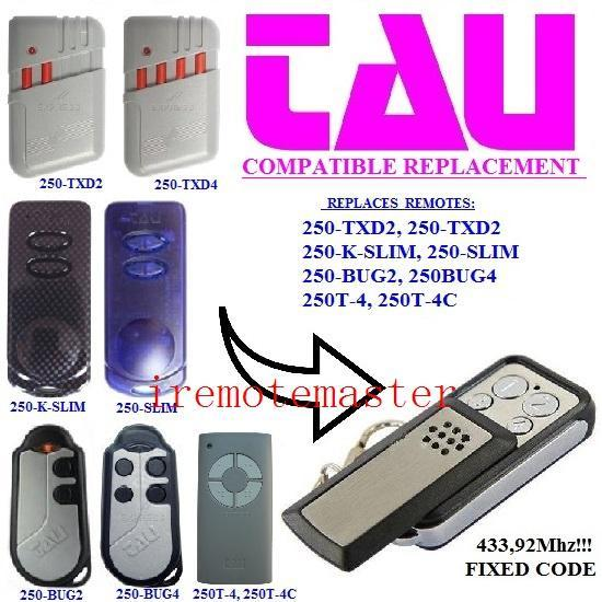 DHL free shopping! 250-TXD2/250-K-SLIM/250-SLIM/250-BUG2/250BUG4/250T-4/250T-4C universal remote control replacement transmitter Fixed code