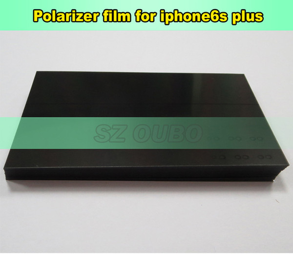 Polarizing Film For iPhone 6s plus LCD Screen Filter LCD Polarizer Film Polarized Film for iPhone 6s plus 5.5 '' 200pcs/lot