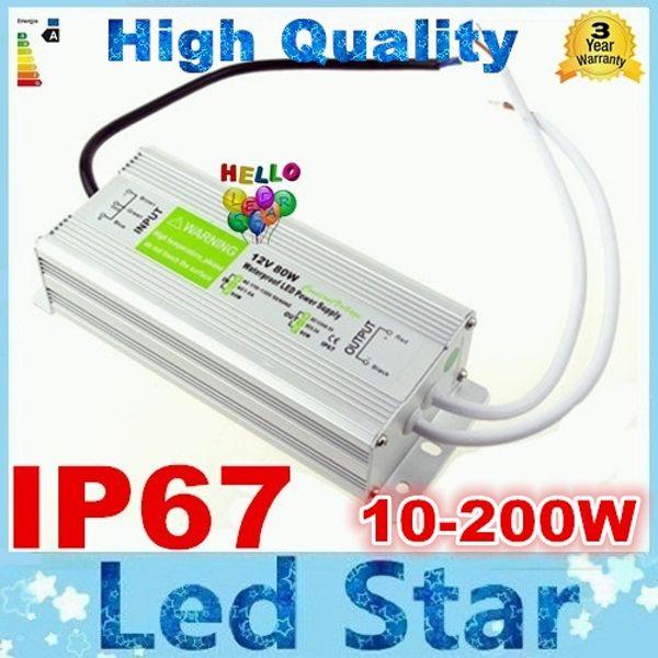 Alta calidad 12V 200W 150W 100W 60W 45W 30W 20W 10W LED Fuente de alimentación del conductor impermeable al aire libre IP67 DHL Envío libre 10pcs / Lot