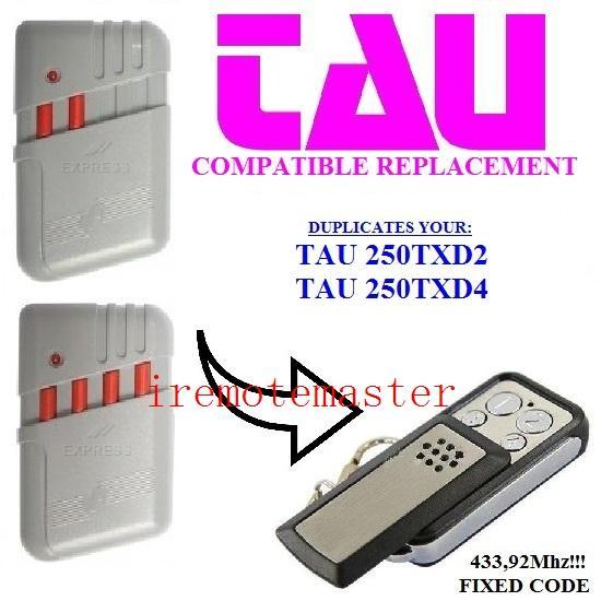 TAU 250TXD2/250TXD4 compatible remote control replacement