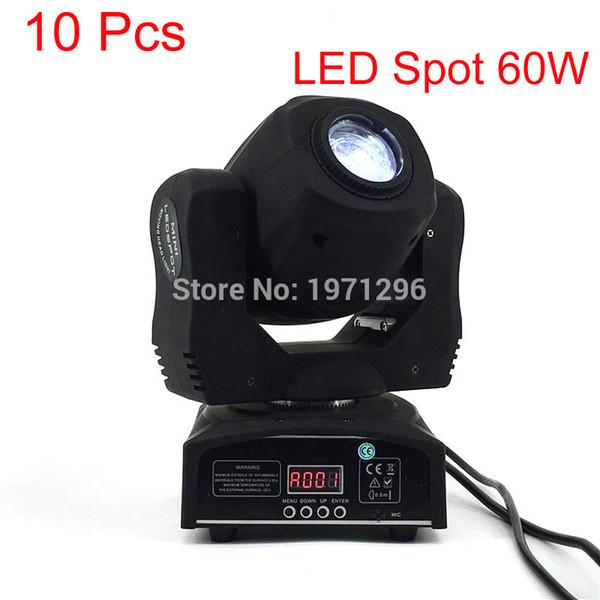 10 Pcs / lot LED Spot 60W Stade Lumière DMX 9/11 Canaux Business Light Professionnel LED Lumière Tête Mobile Pour Partie Disco LED Lampe
