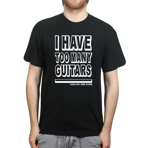 Cheap Sale 100 % Cotton T Shirts For Boys Top Tee Cpt Mens I Have Too Many Guitars Said No One Ever T-Shirt