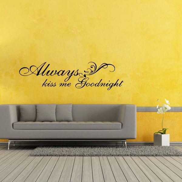 Acheter Toujours Embrasse Moi Bonne Nuit Amour Citation Mur Art Autocollants Chambre Salon Amovible Vinyle Stickers Diy De 905 Du Xymy757