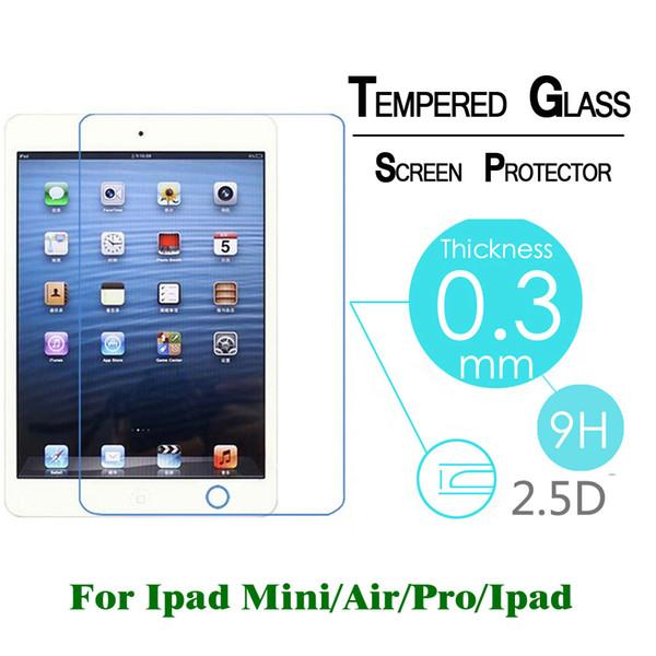 2.5D 9H 0.3mm Tempered Glass For Apple Ipad PRO PRO 9.7inch Ipad air 2 1Ipad 2 3 4 MINI 4 3 2 1 Screen Protector Film