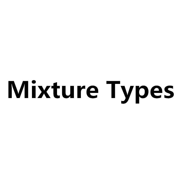 Mixture(leave us message)