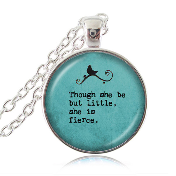 Shakespeare Quote Necklace Charm Jewelry Though She Be But Little,she Is Fierce Letter Necklace Inspiring Word Statement Chain Dome Necklace