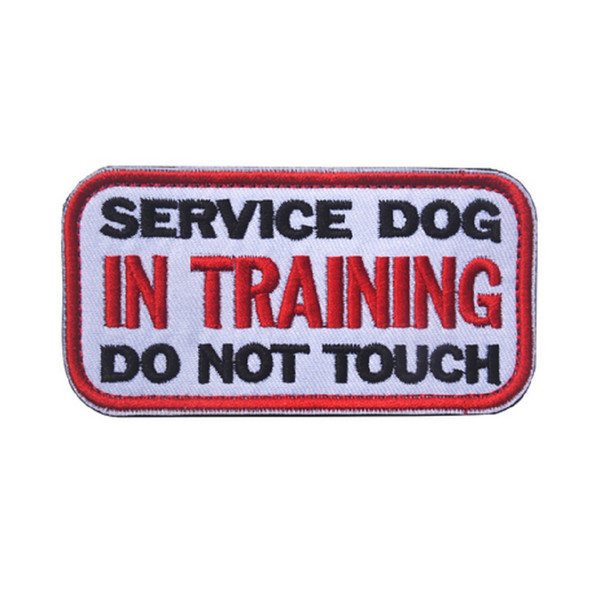 top popular 50pc 3D embroidery patches loops and hook SERVICE DOG IN TRAINING DO NOT TOUCH patches Tactical cloth patches stickers 2019
