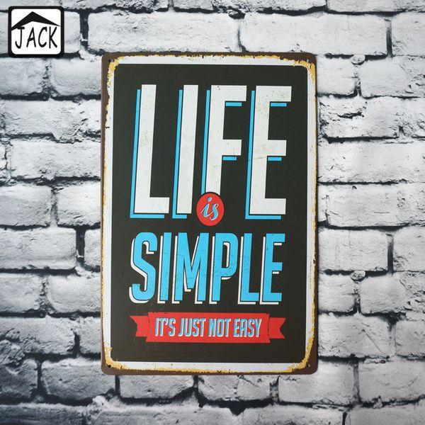 Hayat basit siyah sloganı teneke işaretleri boyama metal poster pub bar ofis dekorasyon 20 * 30 cm