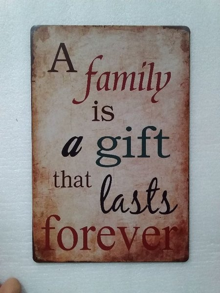 A Family is a Gift that lasts forever Vintage Rustic Home Decor Bar Pub Hotel Restaurant Coffee Shop home Decorative Metal Retro Tin Sign