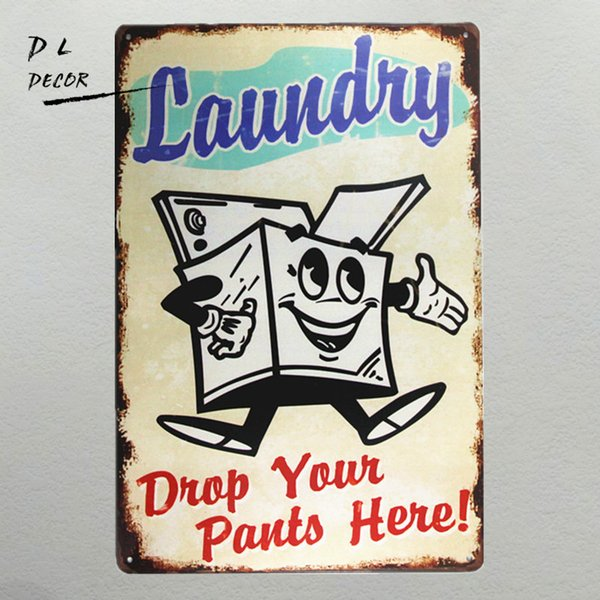 DL-Laundry drop your pants here metal Sign vintage garage wall decor rat rod stickers bar tray