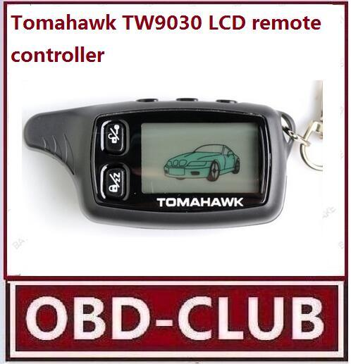 top popular 2017 wholesale free delivery Tomahawk tw9030 LCD remote control Tomahawk tw9030 Car Keychain 2019