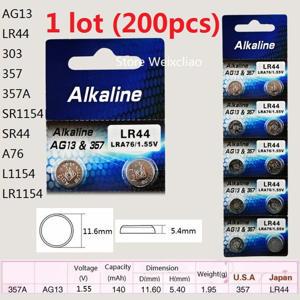 200pcs 1 lot AG13 LR44 303 357 357A SR1154 SR44 A76 L1154 LR1154 1.55V alkaline button cell battery coin batteries Free Shipping
