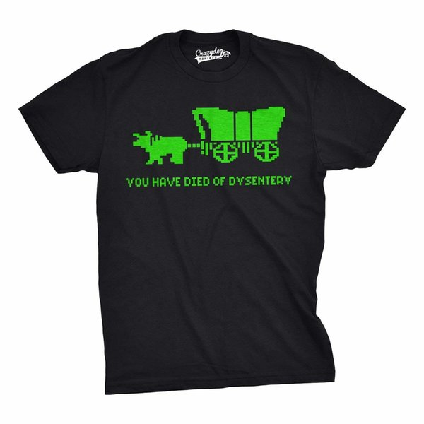 You Have Died of Dysentery T Shirt Funny Gamer Shirts Video Games Nerdy 100% Cotton Short Sleeve O-Neck Tops Tee T-Shirts