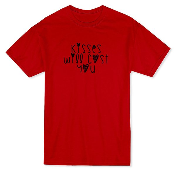 Valentine's Day Kisses Will Cost You Graphic Men's T-shirt Mens 2018 fashion Brand T Shirt O-Neck 100%cotton T-Shirt Tops Tee custom