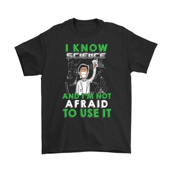 Komik Gömlek Biliyorum Bilim Ve Ben Bunu Kullanmaktan korkmuyorum Mens T-Shirt Tee Gömlek Hipster Harajuku Marka Giyim T Gömlek
