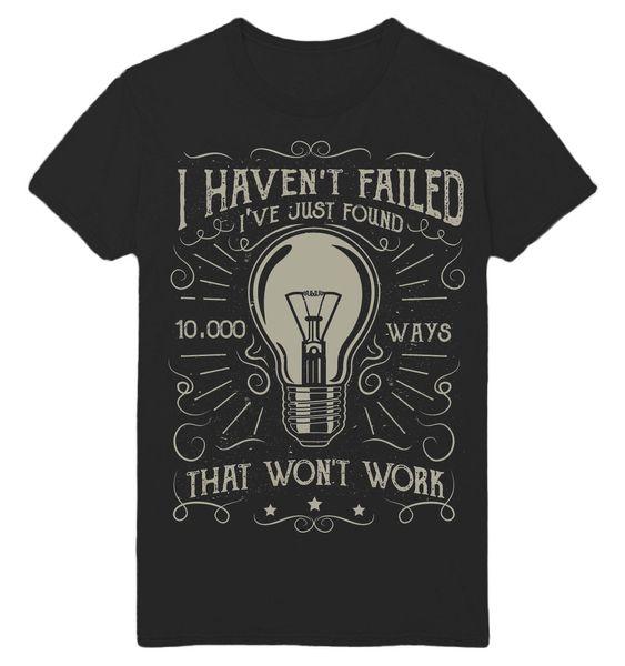 EU NÃO FUI ENCONTRADO 10.000 MANEIRAS QUE NÃO TRABALHAM UNISEX T PRETO Imprimir T-Shirt Harajuku Homens de Manga Curta Top Camiseta
