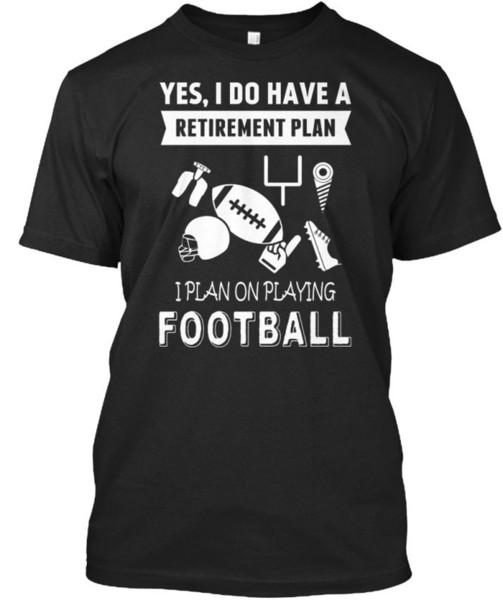 Futbol - Evet Standart Unisex T-Shirt Oynayan Bir Emeklilik Planı Var mı