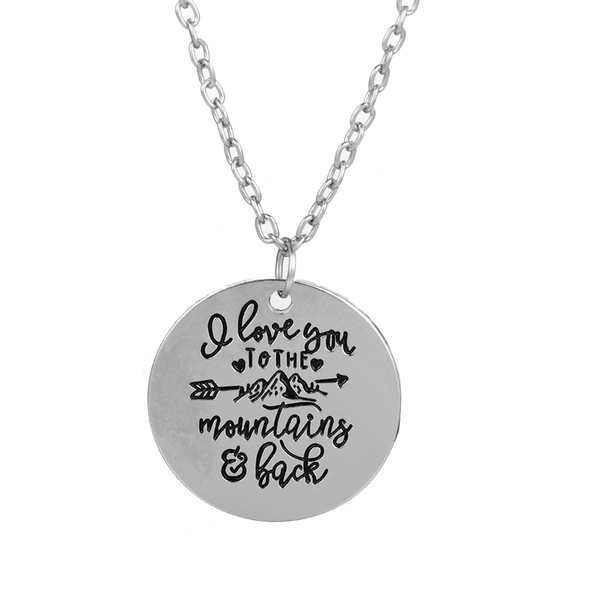 wholesale 10pcs/lot I LOVE YOU TO THE MOUNTAINS AND BACK Engraved Charm Pendant necklace Inspirational Necklace Jewelry