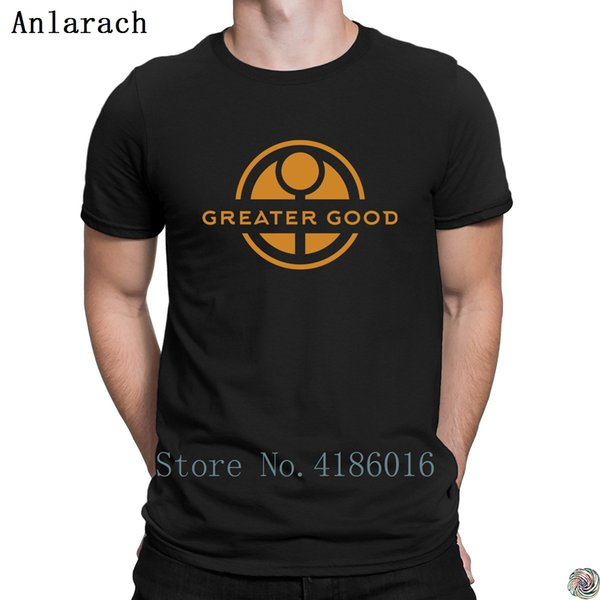 For the Greater Good t-shirt Funny Casual summer top clothing summer men's tshirt funky Short Sleeve Natural tee shirt Print