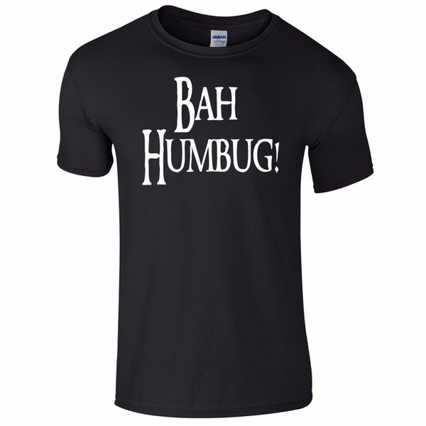 Bah Humbug Christmas Funny T-Shirt Top Tumblr Novità Xmas Gift Secret Santa New Brand-Abbigliamento Tee 2018 Estate 100% Cotone